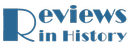 Reviews in History  logo